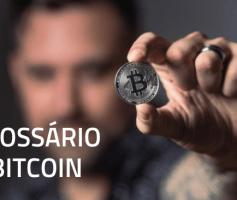 Glossário Bitcoin: Termos técnicos mais utilizados